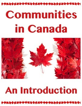 COMMUNITIES IN CANADA // Past // An Introduction // Social Studies // History