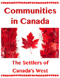 Communities in Canada // SETTLERS OF CANADA'S WEST // Cana