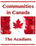 Communities in Canada // THE ACADIANS - ACADIA // History