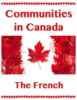 Communities in Canada // THE FRENCH - NEW FRANCE // Histor