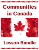 Communities in Canada // BIG UNIT BUNDLE // Canadian History // Social Studies