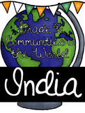 Communities in Our World: India Unit
