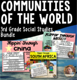 Communities of the World- 3rd Grade Social Studies BUNDLE