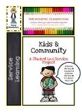 Kids & Communityt: A Student Led Service Project