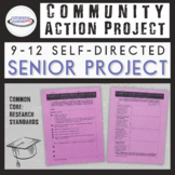 Community Action Senior Project {Printable and Digital Option}