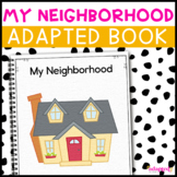 My Neighborhood, a book about community: Adapted Book for
