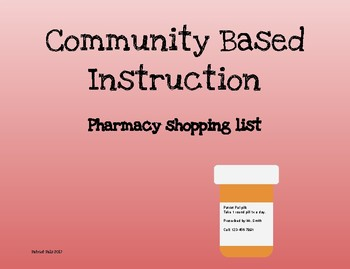 Community Based Instruction: At the pharmacy.