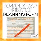 Community Based Instruction Planning Form FREE