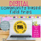 Community Based Instruction CBI Virtual Field Trips Bundle
