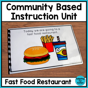 Community Based Instruction and Life Skills BUNDLE: Fast Food Restaurant