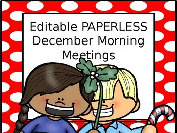 EDITABLE PAPERLESS December Community Building Morning Messages