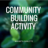 Community- Building/ Get To Know You Activity
