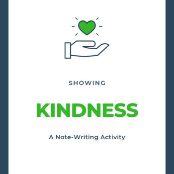 Kindness: A Community Building Lesson Plan
