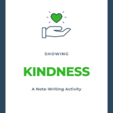 Showing Kindness: A Note-Writing Activity