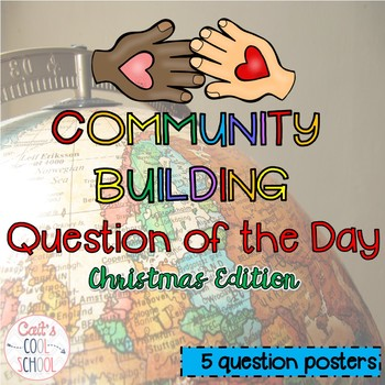 Community Building Question of the Day Christmas Edition {FREEBIE}