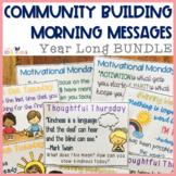 Community Building Morning Message Year Long Bundle