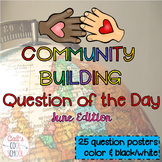 Community Building Question of the Day June Edition