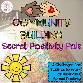 Community Building Secret Positivity Pals