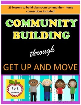 Community Building Through Get Up and Move - 25 activities