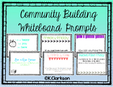 Community Building Whiteboard Prompts