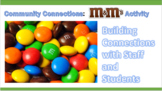 Community Connector: M&M Activity