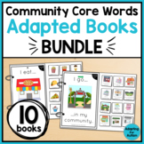 Community Core Words Adapted Books for Special Education and Autism BUNDLE