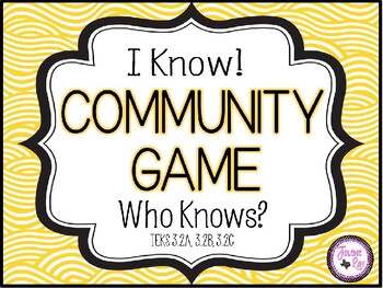 Community Game (I Know Who Knows): TEKS 3.2A, 3.2B, and 3.2C