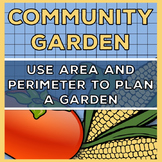 Area and Perimeter: Using Area and Perimeter to Plan a Garden 4.MD.3