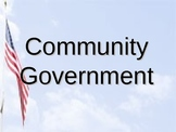 Community Government PowerPoint Presentation