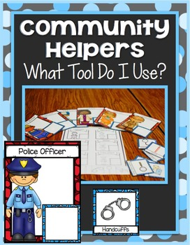 Community Helper Center ~ What Tool Do I Use?