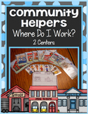Community Helper Center ~ Where Do I Work?