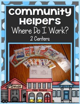 Community Helper Center ~ Where Do I Work?