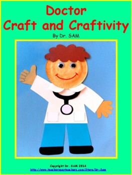 Community Helpers /  Doctor Craft and Craftivity