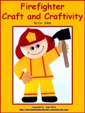 Community Helpers / Firefighter Craft and Craftivity