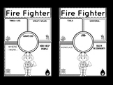 Community Helper Graphic Organizers / Worksheets: Fire Fighter