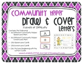 Community Helper Theme: Draw & Cover Letters