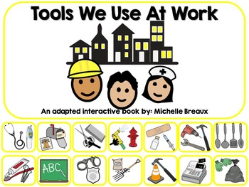 Community Helper Tools Adapted Interactive Book Special Education, Autism, SLP