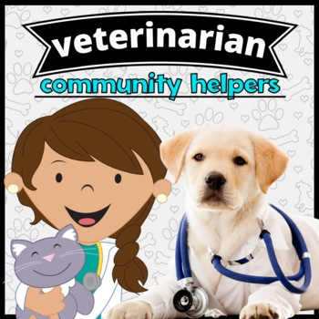 Community Helper: Veterinarian Emergent Reader