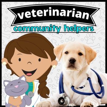 Community Helper: Veterinarian Emergent Reader