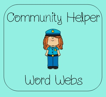 Community Helper Word Webs