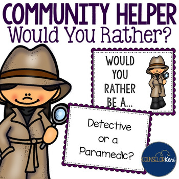 Community Helper Would You Rather...? Game for Career Education