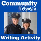 Community Helpers | Kindergarten 1st 2nd 3rd Grade | Writing Activity