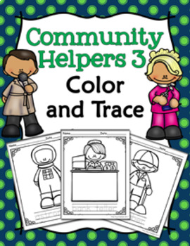 Community Helpers 3 Color and Trace