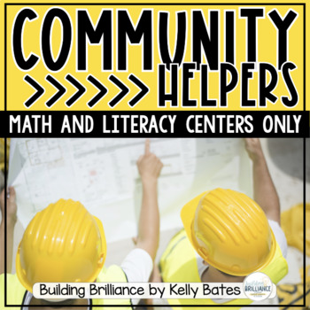 Community Helpers {Math & Literacy Centers ONLY}