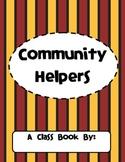 Community Helpers: A Class Book