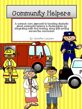 Community Helpers A Common Core Unit (Math and Reading Bundle)