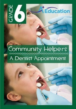 Community Helpers - A Dentist Appointment - Grade 6