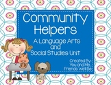 Community Helpers: A Literacy and Social Studies Unit