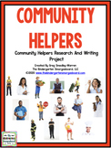 Community Helpers Research And Writing Project with Math/Literacy Centers