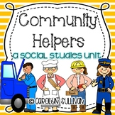 Community Helpers- A Social Studies Unit